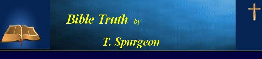 Bible Truth by T. Spurgeon